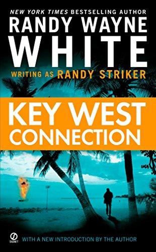 Key West Connection (A Dusky MacMorgan Novel): Striker, Randy; White,