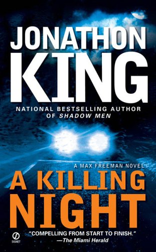 A Killing Night (Max Freeman Novels): Jonathon King
