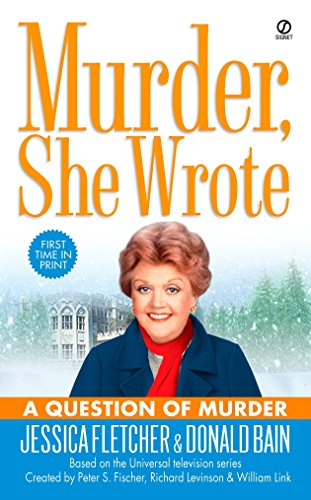 A Question of Murder. (Murder, She Worte Series; Based on the Universal TV / Television Series; A...