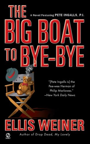 9780451218209: The Big Boat to Bye-Bye