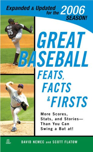9780451218223: Great Baseball Feats, Facts, and Firsts (2006 Edition) (Great Baseball Feats, Facts & Firsts)