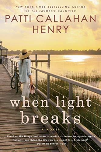 When Light Breaks: Henry, Patti Callahan