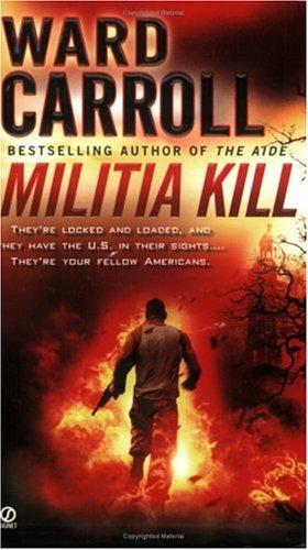 9780451219015: Militia Kill