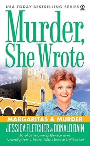 9780451219312: Margarits & Murder (Murder She Wrote)