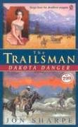 The Trailsman #299: Dakota Danger: Sharpe, Jon