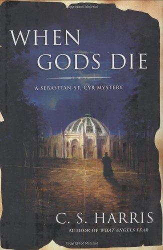 9780451219688: When Gods Die (Sebastian St. Cyr Mysteries (Hardcover))