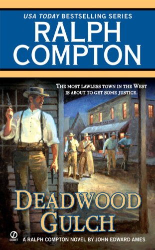 DEADWOOD GULCH. (Cas Everett Bounty Hunter - Ralph Compton Western Series)