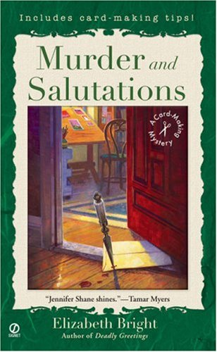 Murder and Salutations: A Card-Making Mystery (0451220005) by Bright, Elizabeth