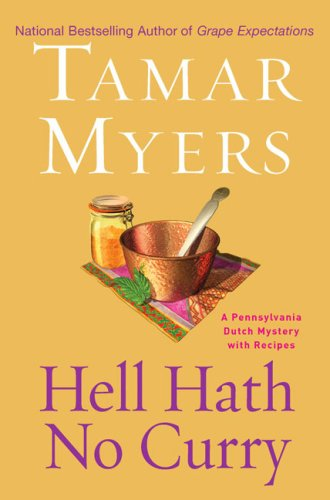 9780451220332: Hell Hath No Curry: A Pennsylvania Dutch Mystery