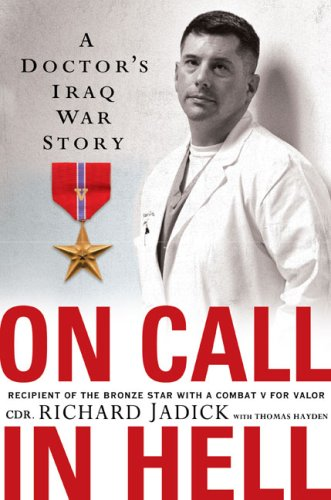 9780451220530: On Call In Hell: A Doctor's Iraq War Story