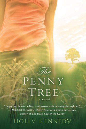 9780451220554: The Penny Tree (Nal Accent Novels)