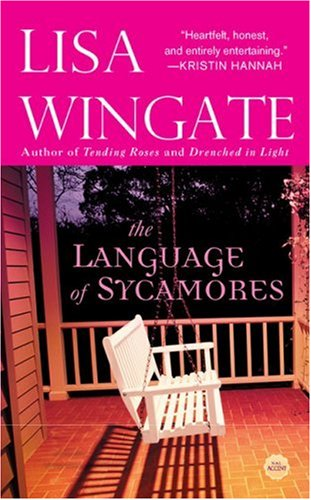 9780451220585: The Language of Sycamores (Tending Roses, Book 3)