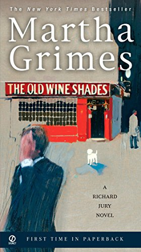 9780451220721: The Old Wine Shades (Richard Jury Mystery)