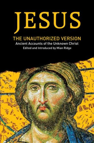 9780451220837: Jesus: The Unauthorized Version