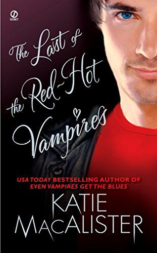 9780451220851: The Last of the Red-Hot Vampires (Dark Ones Novel)