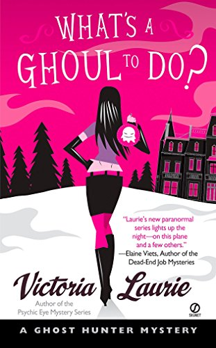 9780451220905: What's a Ghoul to Do? (Ghost Hunter Mysteries, Book 1)