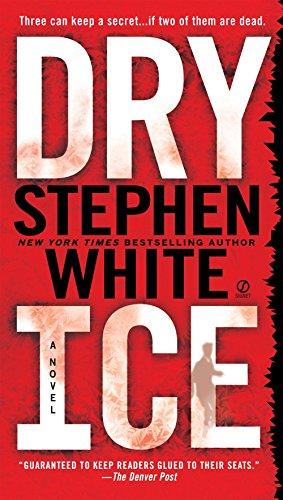 Dry Ice: Stephen White