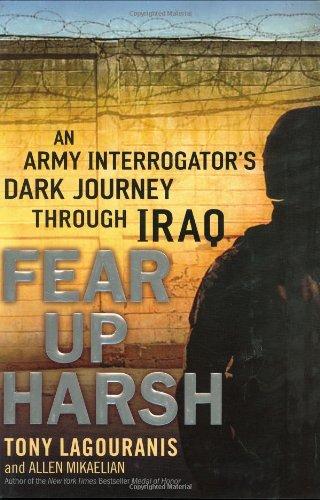 9780451221124: Fear Up Harsh: An Army Interrogator's Dark Journey Through Iraq