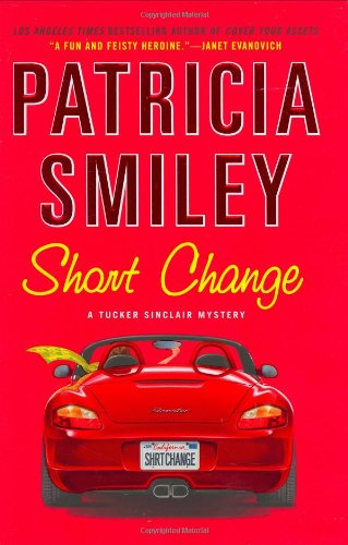 SHORT CHANGE (SIGNED): Smiley, Patricia