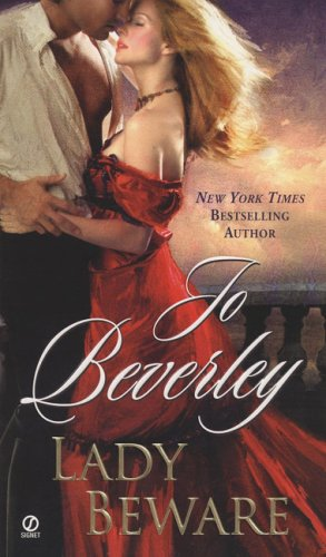 9780451221490: Lady Beware: A Novel of the Company of Rogues (Signet Historical Romance)