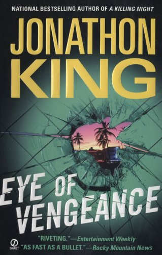 Eye Of Vengeance: King, Jonathon