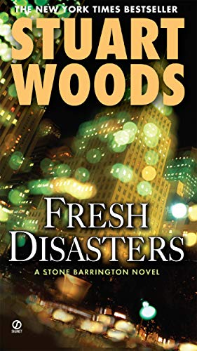 Fresh Disasters: A Stone Barrington Novel: Stuart Woods