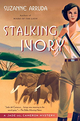 Stalking Ivory : A Jade Del Cameron Mystery