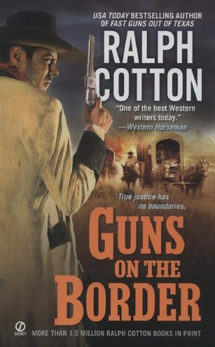 9780451221766: Guns on the Border