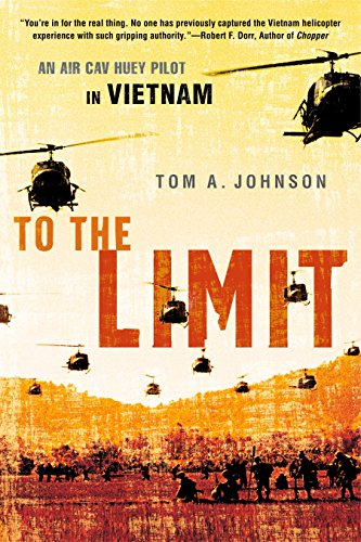 9780451222183: To the Limit: An Air Cav Huey Pilot in Vietnam