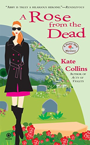 9780451222411: A Rose from the Dead (Flower Shop Mysteries, No. 6)