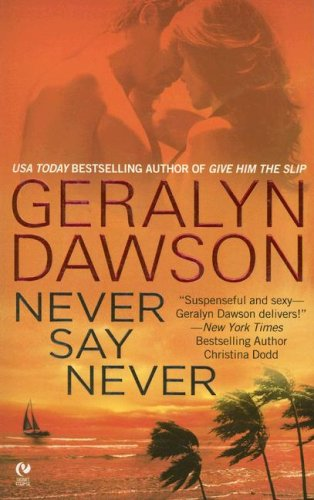 9780451222435: Never Say Never (Signet Eclipse)