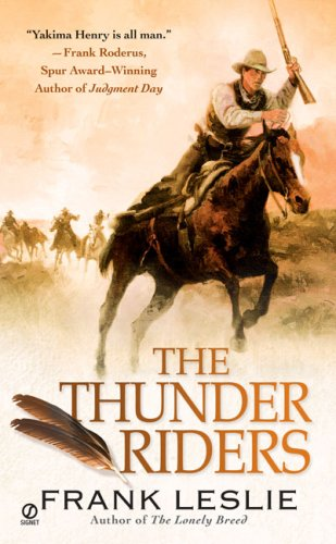 The Thunder Riders (0451222482) by Frank Leslie