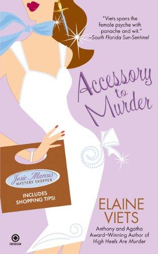 Accessory to Murder (Josie Marcus, Mystery Shopper,: Viets, Elaine