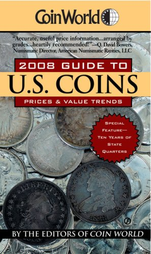 9780451222596: Coin World 2008 Guide to U.S. Coins: Prices & Value Trends (Coin World Guide to U.S. Coins, Prices, & Value Trends)