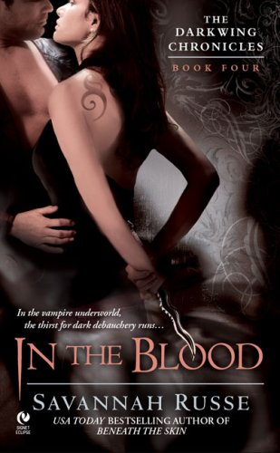 9780451222619: In the Blood (The Darkwing Chronicles, Book 4)