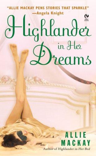9780451222633: Highlander in Her Dreams (Signet Eclipse)