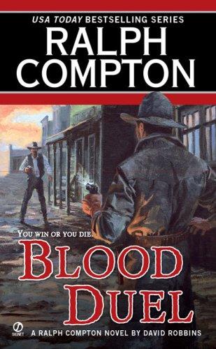 9780451222671: Blood Duel (Ralph Compton Western Series)
