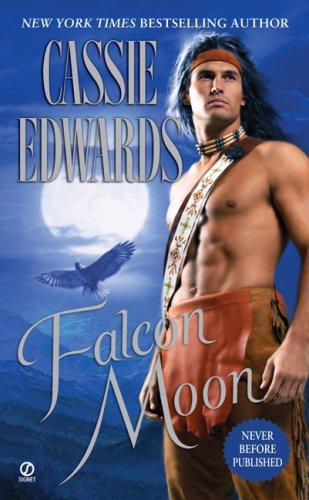 Falcon Moon (Lakota): Edwards, Cassie