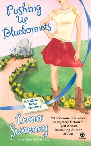 9780451222831: Pushing Up Bluebonnets (Yellow Rose Mysteries)