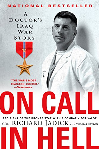 9780451223081: On Call in Hell: A Doctor's Iraq War Story