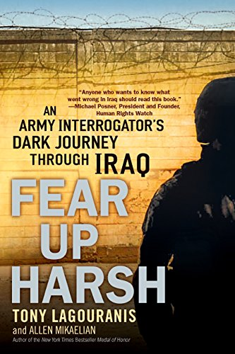 9780451223159: Fear Up Harsh: An Army Interrogator's Dark Journey Through Iraq