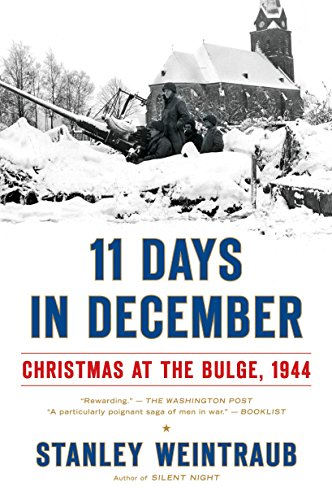 9780451223173: 11 Days in December: Christmas at the Bulge, 1944