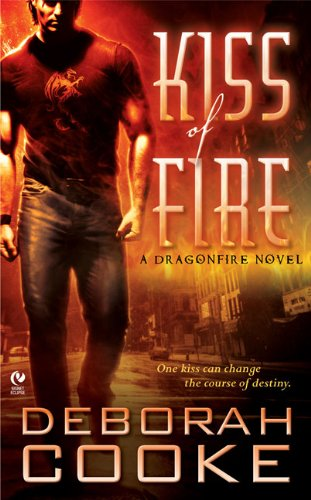 9780451223272: Kiss of Fire (Dragonfire, Book 1)