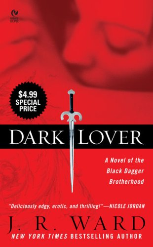 9780451223333: Dark Lover (The Black Dagger Brotherhood)