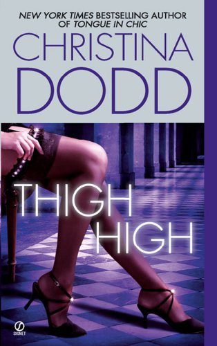 9780451223371: Thigh High (The Fortune Hunter Books)