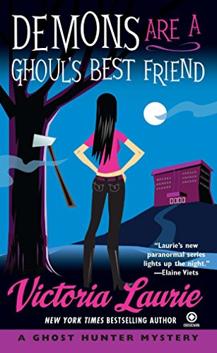 Demons Are a Ghoul's Best Friend (Ghost: Laurie, Victoria