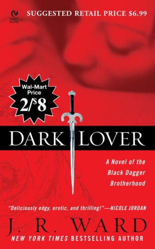 9780451223593: Dark Lover: A Novel of the Black Dagger Brotherhood