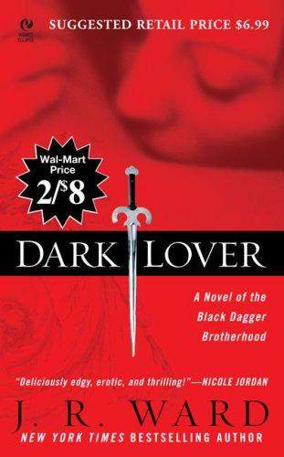 9780451223593: Dark Lover: A Novel of the Black Dagger Brotherhood