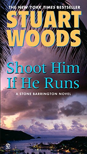 9780451223609: Shoot Him If He Runs (A Stone Barrington Novel)