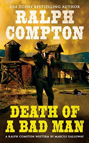 9780451223623: Death of a Bad Man (Ralph Compton Novels)